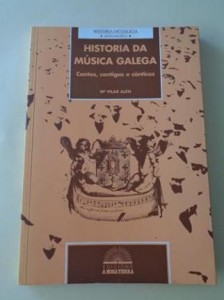 Historia da música galega. Cantos, cantigas e cánticos - Ver os detalles do produto