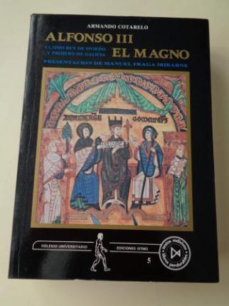 Alfonso III El Magno. Último rey de Oviedo y primero de Galicia - Ver os detalles do produto