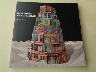 Mentiras verdaderas. Catálogo Exposición Museo de Arte Contemporáneo, A Coruña, 2010 - Ver os detalles do produto