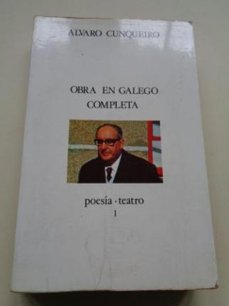 Obra en galego completa I. Poesía. Teatro  - Ver os detalles do produto