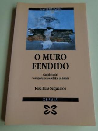O muro fendido. Cambio social e comportamento político en Galicia - Ver os detalles do produto