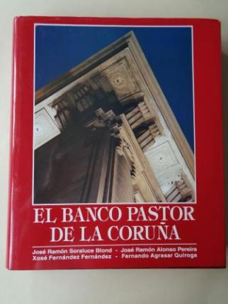 El Banco Pastor de La Coruña (Fotografías de Luis Carré - Ver os detalles do produto