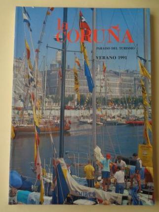 LA CORUÑA PARAISO DEL TURISMO. Verano 1991. Publicación anual - Ver os detalles do produto