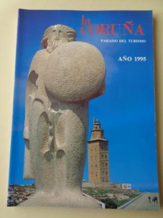LA CORUÑA PARAISO DEL TURISMO. AÑO 1995. Publicación anual - Ver os detalles do produto