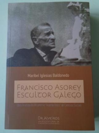 Francisco Asorey. Escultor galego - Ver os detalles do produto