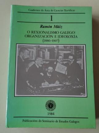 O Rexionalismo galego: organización e ideoloxía (1886-1907). Cuadernos da Área de Ciencias Xurídicas, nº 1 - Ver os detalles do produto