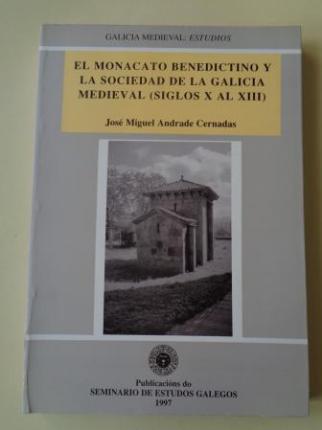 El monacato benedictino y la sociedad de la Galicia medieval (siglos X al XIII) - Ver os detalles do produto