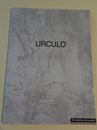 EDUARDO ÚRCULO. Catálogo Exposición A Coruña, 1991, Fundación CaixaGalicia - Ver os detalles do produto