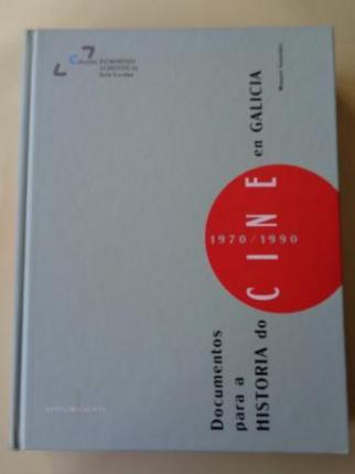 Documentos para a historia do cine en Galicia 1970 - 1990 - Ver os detalles do produto