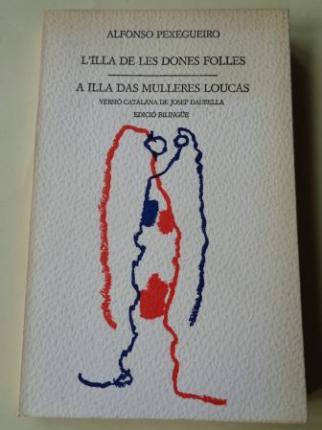 L´illa de les dones folles / A illa das mulleres loucas (Edición bilingüe). Versión catalana de Josep Daurella - Ver os detalles do produto