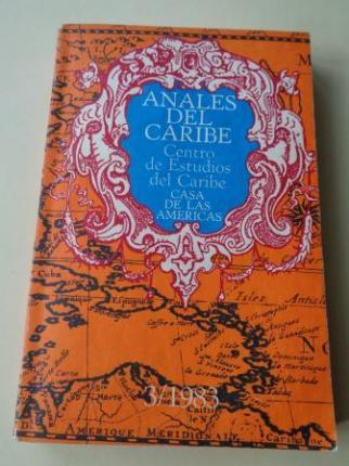 ANALES DEL CARIBE. Centro de Estudios del Caribe. Casa de las Américas. Nº 3, 1983 - Ver os detalles do produto