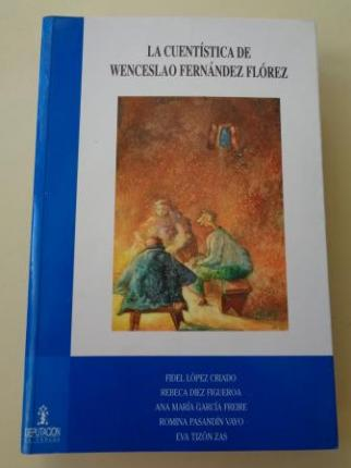 La cuentística de Wenceslao Fernández Flórez - Ver os detalles do produto