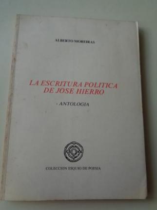 La escritura política de José Hierro. Antología - Ver os detalles do produto