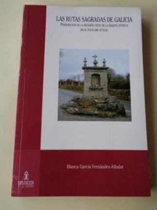Las rutas sagradas de Galicia. Perduración de la religión celta de la Galicia antigua en el folclore actual - Ver os detalles do produto