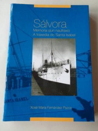 Sálvora. Memoria dun naufraxio. A traxedia do Santa Isabel - Ver os detalles do produto