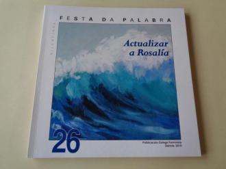 FESTA DA PALABRA SILENCIADA. Publicación Galega Feminista. Nº 26. Galicia, 2010. Actualizar a Rosalía - Ver os detalles do produto