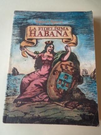 La fidelísima Habana - Ver os detalles do produto