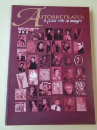 AUTORRETRATO: EL PINTOR ANTE SU IMAGEN. Catálogo Exposición Fundación Caixa Galicia, 1997 - Ver os detalles do produto