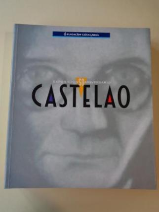 CASTELAO. EXPOSICIÓN 50 ANIVERSARIO, Fundación CaixaGalicia, Pontevedra, 2000 - Santiago de Compostela, 2001 - Ver os detalles do produto