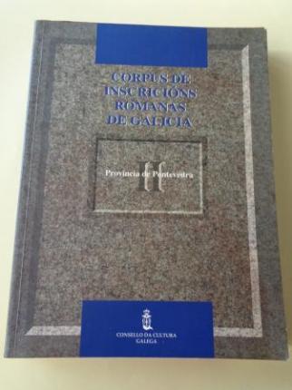 Corpus de inscricións romanas de Galicia. Tomo II: Provincia de Pontevedra - Ver os detalles do produto