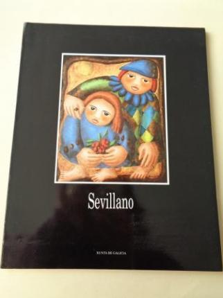 SEVILLANO. Catálogo Exposición Casa da Parra, Santiago de Compostela, 1992 - Ver os detalles do produto
