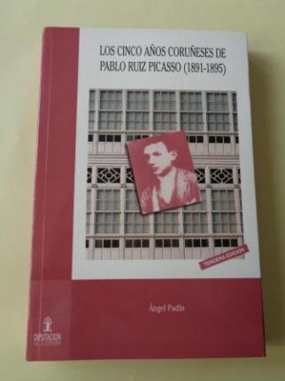 Los cinco años coruñeses de Pablo Ruiz Picasso (1891-1895) - Ver os detalles do produto