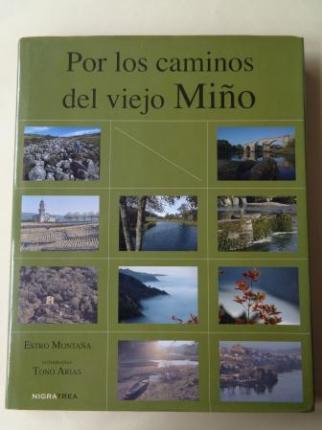 Por los caminos del viejo Miño (Fotografías de Tono Arias) - Ver os detalles do produto