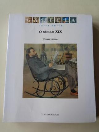 Galicia Terra Única. O século XIX / El siglo XIX. Pontevedra. Catálogo Exposición, 1997 - Ver os detalles do produto