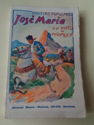 José María ó el Rayo de Andalucía. Cuadro novelesco - Ver os detalles do produto