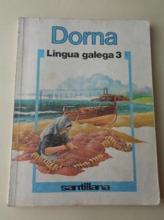Dorna. Lingua Galega 3 (Santillana, 1985) - Ver os detalles do produto