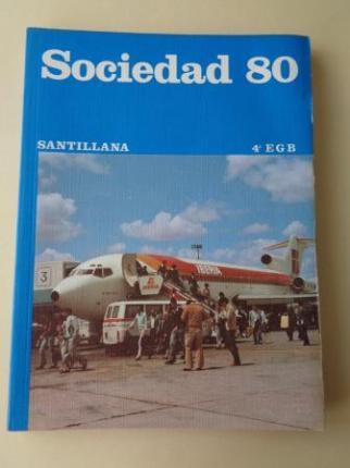 Sociedad 80. 4º EGB (Santillana, 1979) - Ver os detalles do produto