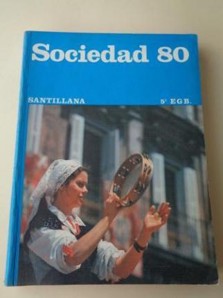 Sociedad 80. 5º EGB (Santillana, 1979) - Ver os detalles do produto