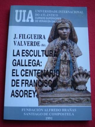 La escultura gallega: el centenario de Francisco Asorey - Ver os detalles do produto