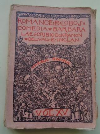 Romance de lobos. Comedia bárbara. Opera Omnia, vol. XV - Ver os detalles do produto