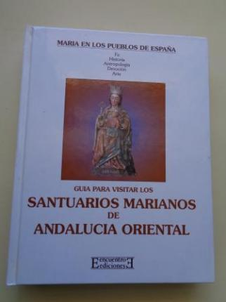 Guía para visitar los santuarios marianos de Andalucía Oriental - Ver os detalles do produto