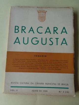 BRACARA AUGUSTA. Revista Cultural da Câmara Municipal de Braga. Julho, 1950 (Vol. II - nº 2 (15)) - Ver os detalles do produto