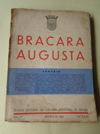 BRACARA AUGUSTA. Revista Cultural da Câmara Municipal de Braga. Agosto 1953. (Vol. IV - Nº 4 (25)) - Ver os detalles do produto