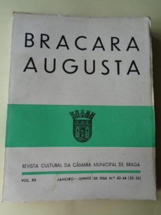 BRACARA AUGUSTA. Revista Cultural da Câmara Municipal de Braga. Janeiro - Junho 1966. (Vol. XX - Nº 43-44 (55-56)) - Ver os detalles do produto
