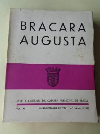 BRACARA AUGUSTA. Revista Cultural da Câmara Municipal de Braga. Julho - Dezembro 1966. (Vol. XX - Nº 45-46 (57-58)) - Ver os detalles do produto