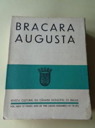 BRACARA AUGUSTA. Revista Cultural da Câmara Municipal de Braga. Julho - Dezembro 1980. (Vol. XXXIV - Nº 78 (91)) - Ver os detalles do produto