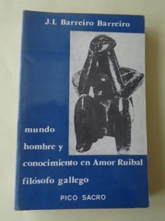 Mundo, hombre y conocimiento en Amor Ruibal, filósofo gallego - Ver os detalles do produto