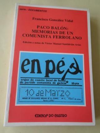Paco Balón: Memorias de un comunista ferrolano - Ver os detalles do produto