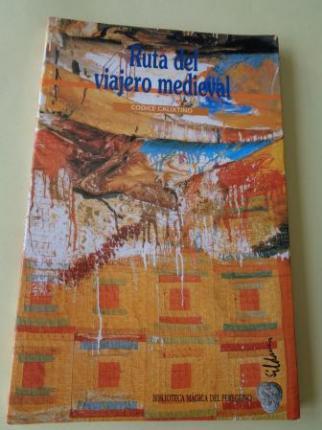 Ruta del viajero medieval. Códice Calixtino - Ver os detalles do produto