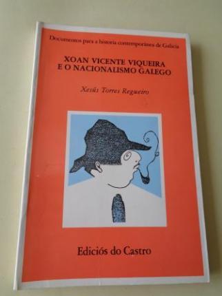Xoan Vicente Viqueira e o nacionalismo galego - Ver os detalles do produto