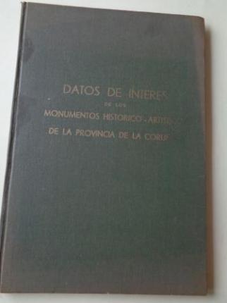 Datos de interés de los monumentos histórico-artísticos de la provincia de La Coruña (Libro mecanoscrito) - Ver os detalles do produto