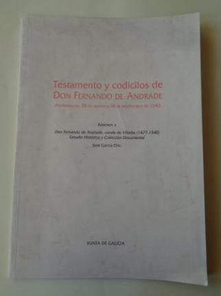 Testamento y codicilos de Don Fernando de Andrade (Pontedeume, 30 de agosto y 28 de septiembre de 1540) - Ver os detalles do produto