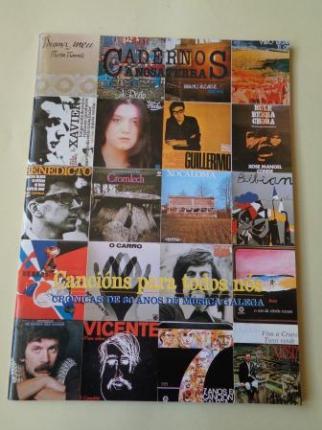Cancións para todos nós. Crónicas de 30 anos de música galega. Cadernos A Nosa Terra de Pensamento e Cultura. Nº 22 - Ver os detalles do produto