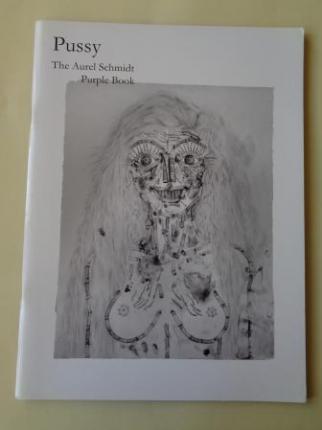 Pussy. The Aurel Schmidt Purple Book. A special edition for Purple Fashion Magazine, # 13 - Ver os detalles do produto