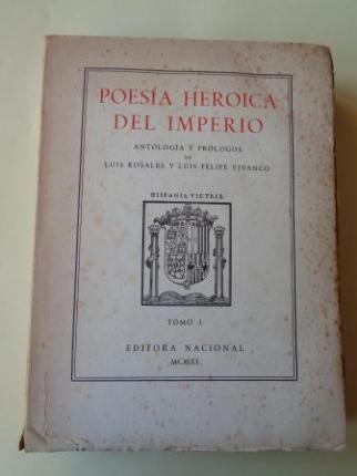 Poesía Heroica del Imperio. TOMO I. Antología y prólogos de Luis Rosales y Luis Felipe Vivanco - Ver os detalles do produto