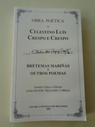 Brétemas mariñás e outros poemas. Obra poética de Celestino Luís Crespo e Crespo - Ver os detalles do produto